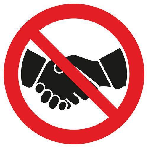 Señal de prohibición No dar la mano